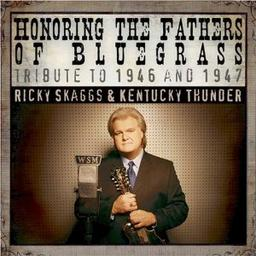 Ricky Skaggs Honoring the Fathers of Bluegrass cover.jpg